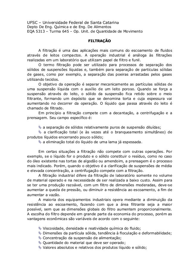 UFSC – Universidade Federal de Santa CatarinaDepto De Eng. Química e de Eng. De AlimentosEQA 5313 – Turma 645 – Op. Unit. ...