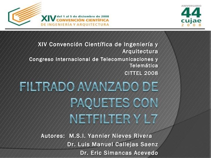 XIV Convención Científica de Ingeniería y                               ArquitecturaCongreso Internacional de Telecomunica...