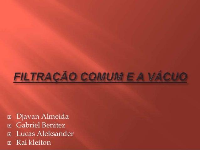  Djavan Almeida Gabriel Benitez Lucas Aleksander Raí kleiton