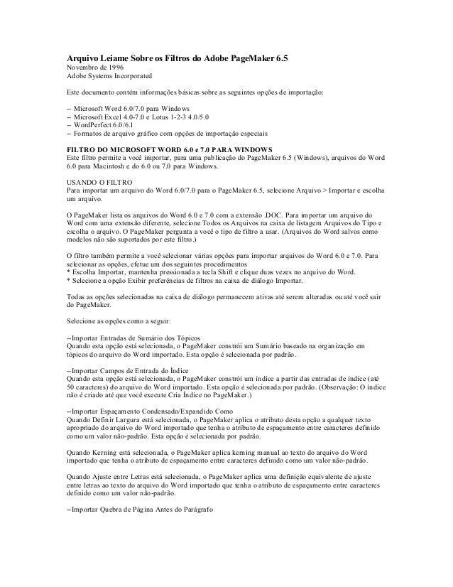 Arquivo Leiame Sobre os Filtros do Adobe PageMaker 6.5Novembro de 1996Adobe Systems IncorporatedEste documento contém info...