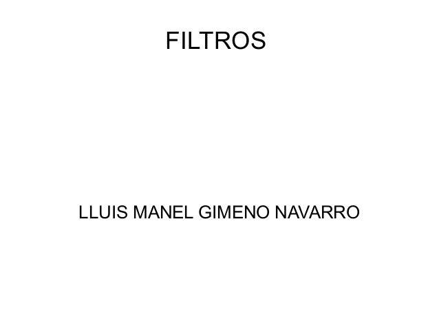 FILTROS  LLUIS MANEL GIMENO NAVARRO