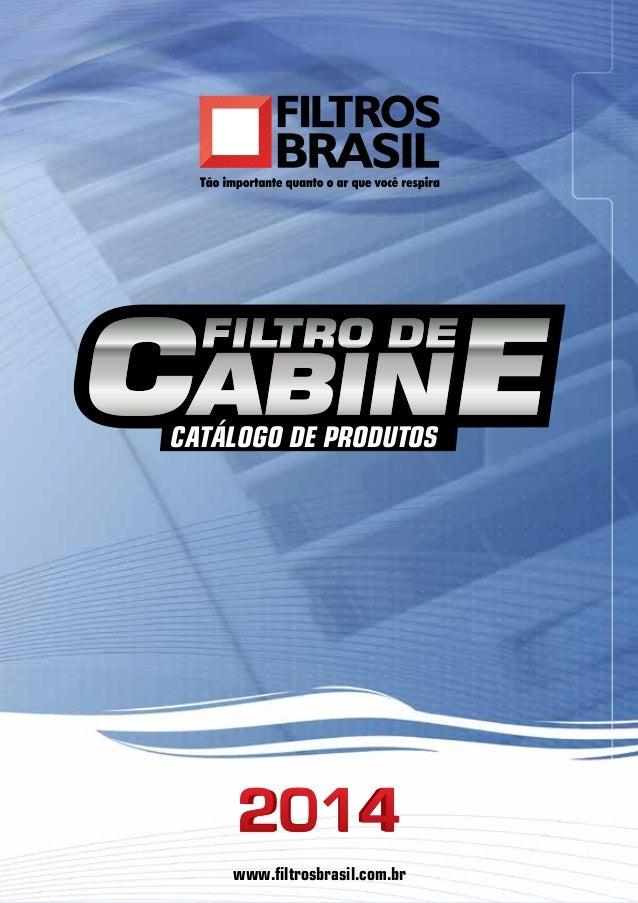 CATÁLOGO DE PRODUTOS  www.filtrosbrasil.com.br