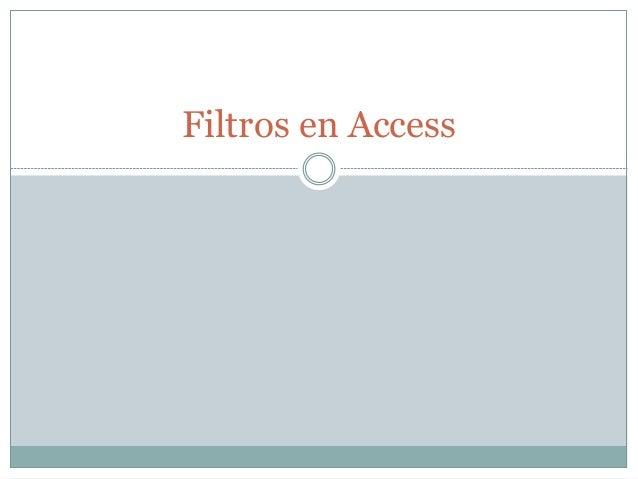 Filtros en Access
