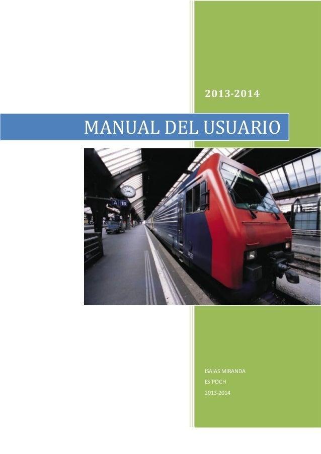 2013-2014  MANUAL DEL USUARIO  ISAIAS MIRANDA ES`POCH 2013-2014