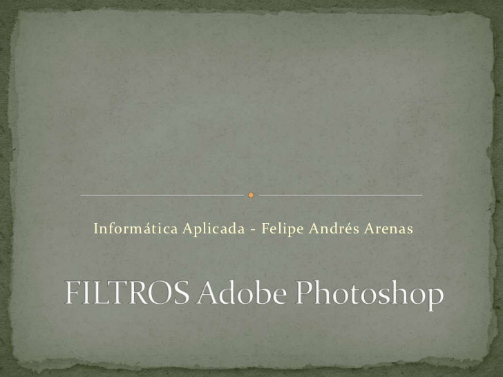 Informática Aplicada - Felipe Andrés Arenas