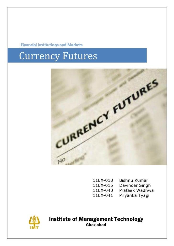 Currency Futures                      11EX-013   Bishnu Kumar                      11EX-015   Davinder Singh              ...