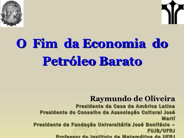 Raymundo de Oliveira Presidente da Casa da América Latina Presidente do Conselho da Associação Cultural José Martí Preside...