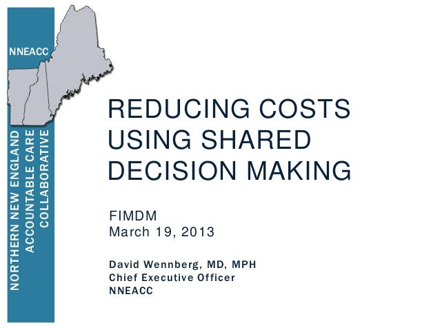 NNEACC                        REDUCING COSTS        COLLABORATIVENORTHERN NEW ENGLAND     ACCOUNTABLE CARE                ...