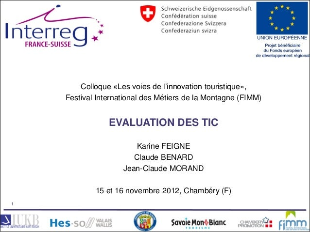 Colloque «Les voies de l'innovation touristique»,                               Festival International des Métiers de la M...