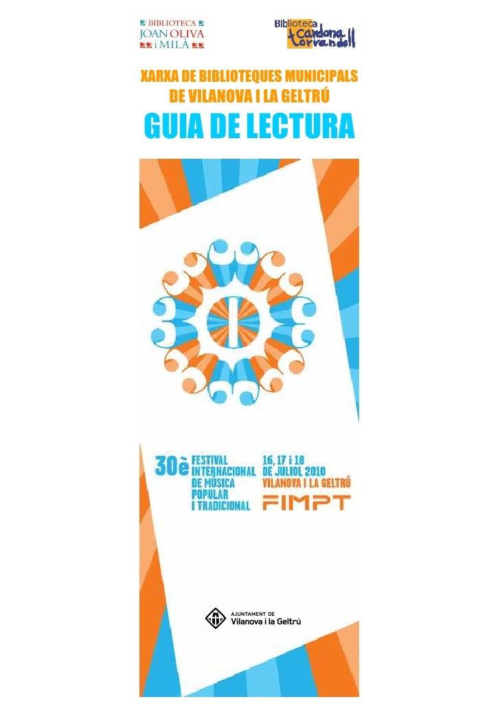 XARXA DE BIBLIOTEQUES MUNICIPALS     DE VILANOVA I LA GELTRÚ  GUIA DE LECTURA