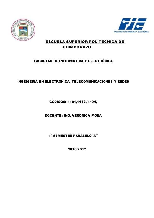 ESCUELA SUPERIOR POLITÉCNICA DE CHIMBORAZO FACULTAD DE INFORMÁTICA Y ELECTRÓNICA INGENIERÍA EN ELECTRÓNICA, TELECOMUNICACI...