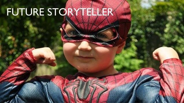 FUTURE STORYTELLER