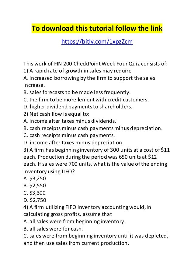 fin 200 week four quiz Follow the link to get tutorial this document of fin 200 checkpoint week eight quiz includes answers to.