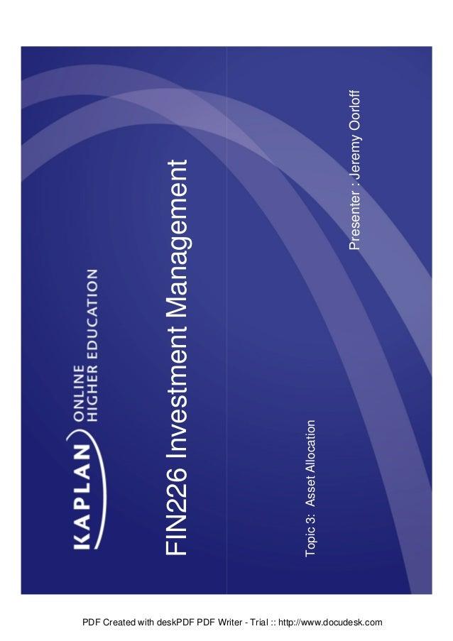 PDF Created with deskPDF PDF Writer - Trial :: http://www.docudesk.com  Topic 3: Asset Allocation  Presenter : Jeremy Oorl...
