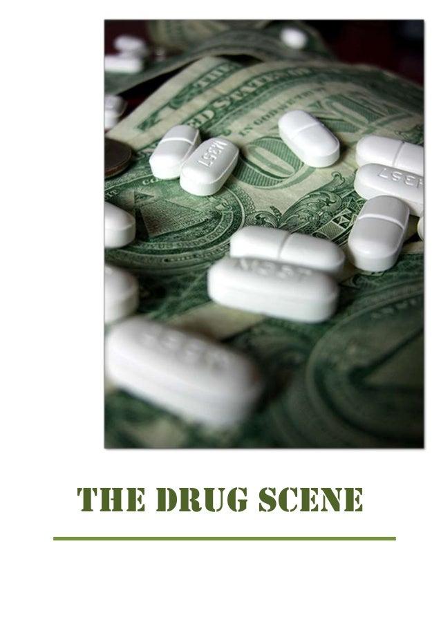 THE DRUG SCENE
