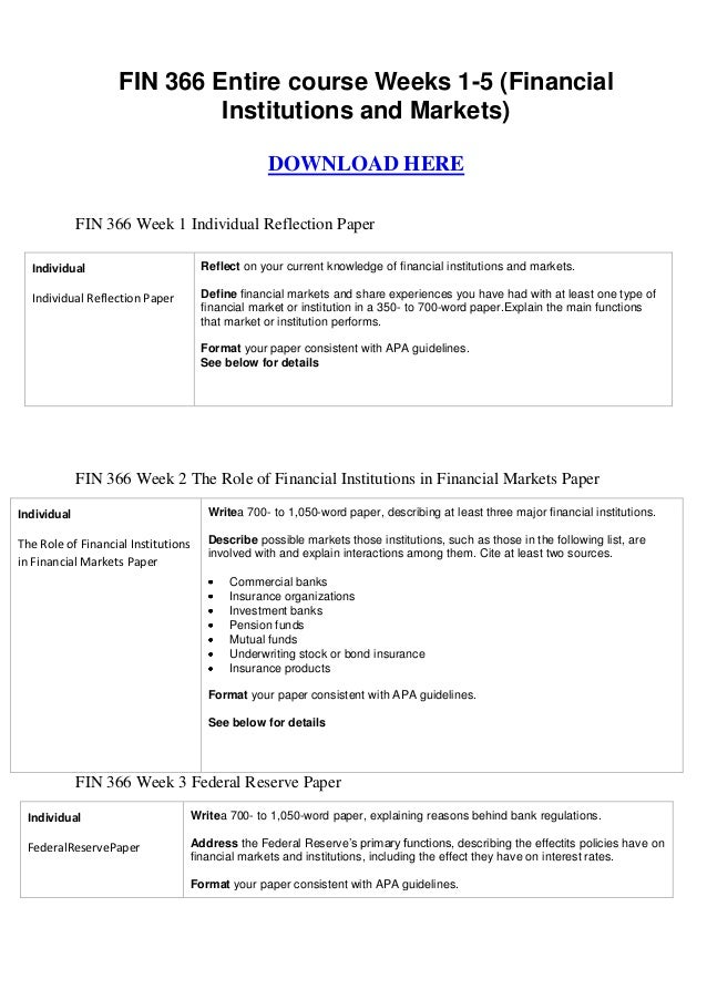 FIN 366 Entire course Weeks 1-5 (Financial                            Institutions and Markets)                           ...