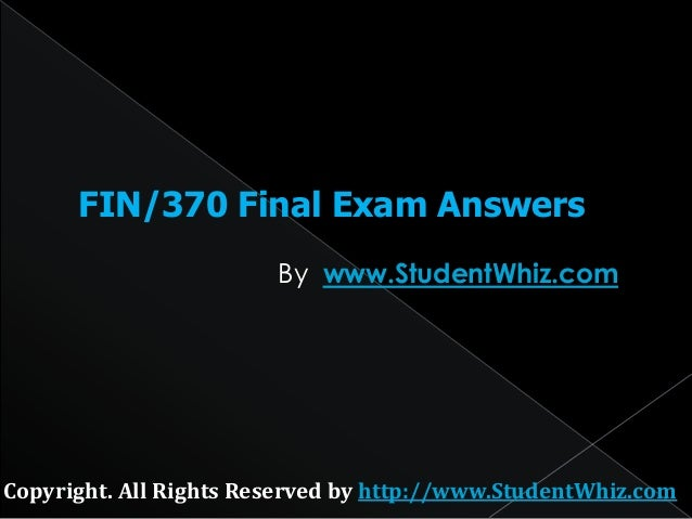 fin 370 finance for business final Phoenix fin 370 finance for business week 1 question and problem sets answers  fin 370 finance for business week 1 question and problem sets answers ch 5: questions 3 & 4  fin 370 finance for business final exam with answers (100% correct) $2299 add to cart.