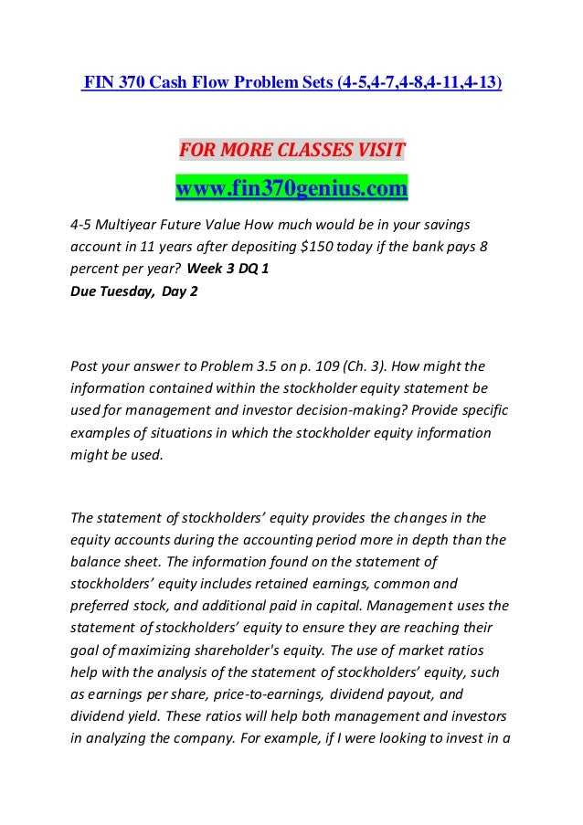 FIN 370 Cash Flow Problem Sets (4-5,4-7,4-8,4-11,4-13) FOR MORE CLASSES VISIT www.fin370genius.com 4-5 Multiyear Future Va...