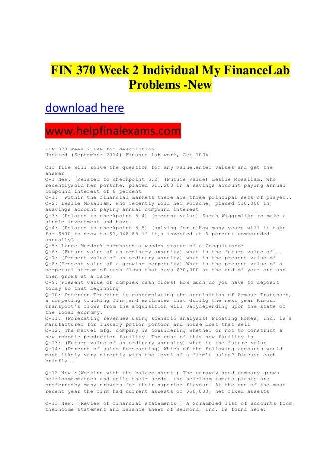 FIN 370 Week 2 Individual My FinanceLab Problems -New download here www.helpfinalexams.com FIN 370 Week 2 LAB for descript...