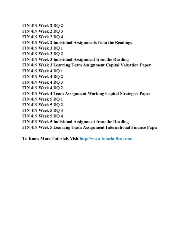 capital valuation paper fin 419 Category: fin 419 fin 419 week 1 limited liability corporation partnership corporation paper fin 419 week 2 financial outcomes paper fin 419 week 3 working capital strategies paper and presentation fin 419 week 4 capital structure paper.