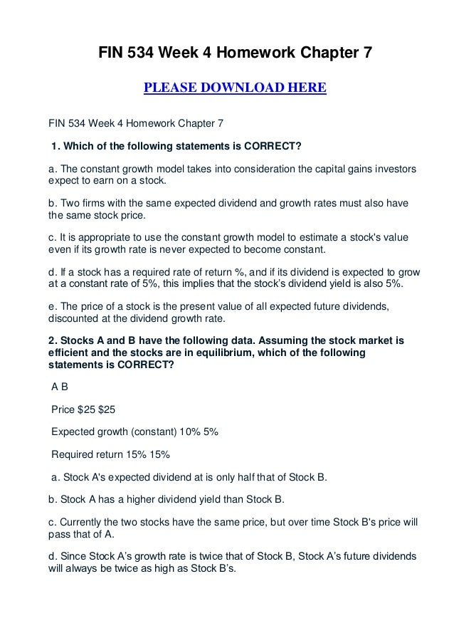 fin 534 chapter 4 homework Fin 534 week 3 homeworkchapter 4 please download herefin 534 – homework chapter 41 a $50,000 loan is to be amortized over 7 years, with an.