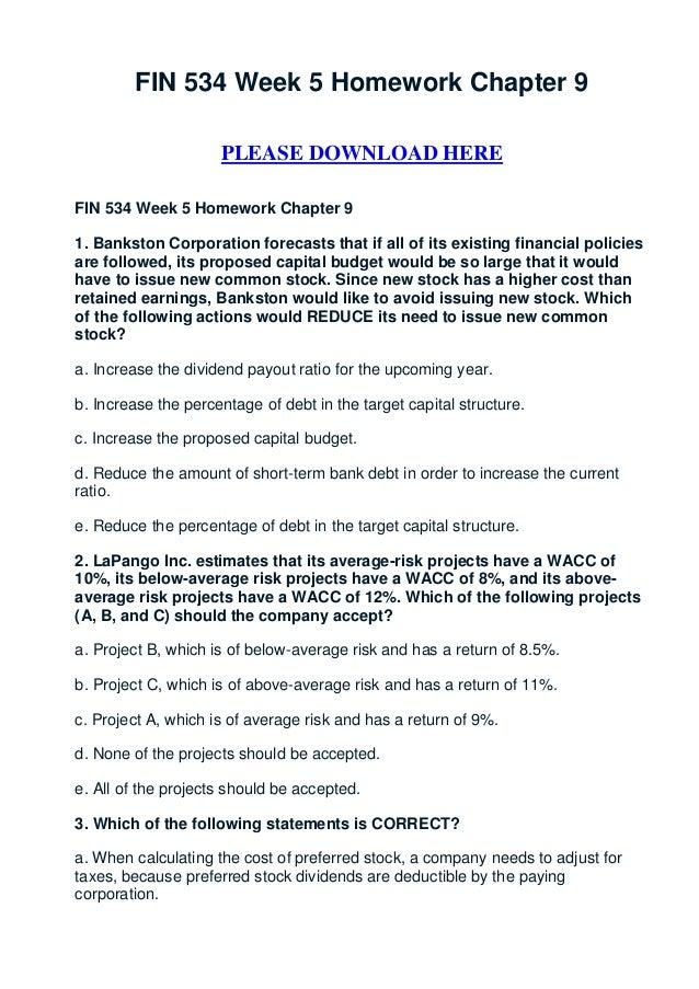 FIN 534 Week 5 Homework Chapter 9                     PLEASE DOWNLOAD HEREFIN 534 Week 5 Homework Chapter 91. Bankston Cor...