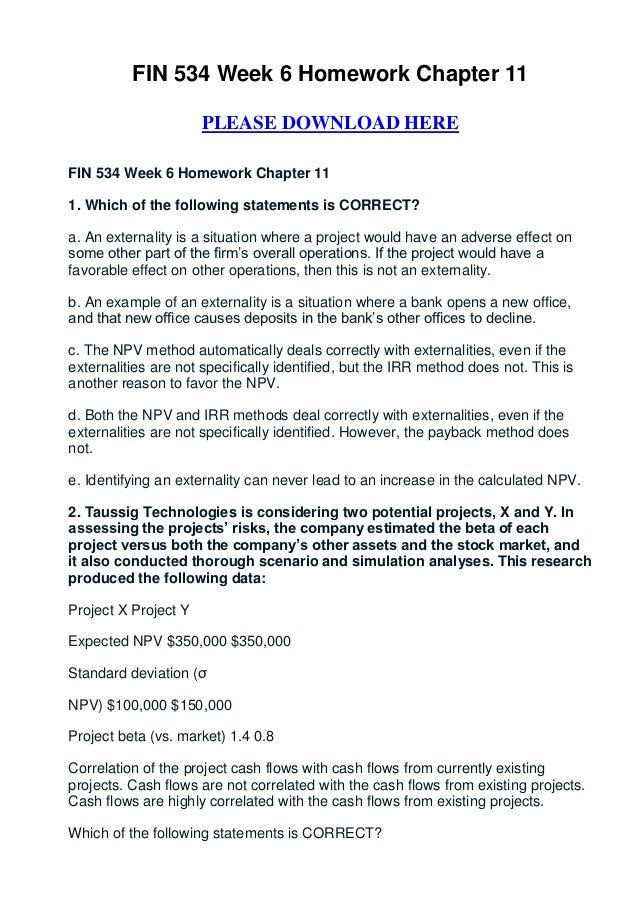 FIN 534 Week 6 Homework Chapter 11                      PLEASE DOWNLOAD HEREFIN 534 Week 6 Homework Chapter 111. Which of ...