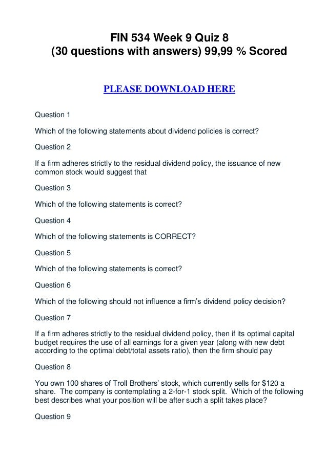 FIN 534 Week 9 Quiz 8     (30 questions with answers) 99,99 % Scored                      PLEASE DOWNLOAD HEREQuestion 1Wh...
