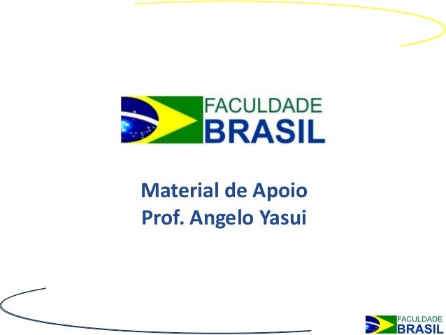 Material de ApoioProf. Angelo Yasui