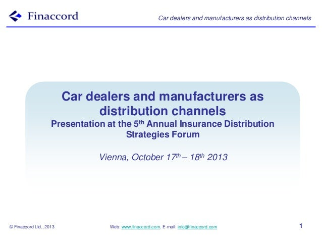 Car dealers and manufacturers as distribution channels  Bancassurance Models Car dealers and manufacturers as distribution...