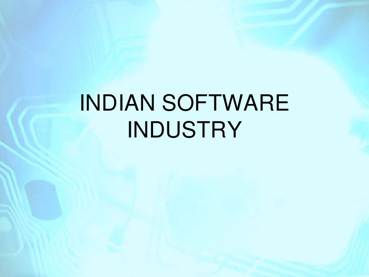 INDIAN SOFTWARE INDUSTRY<br />