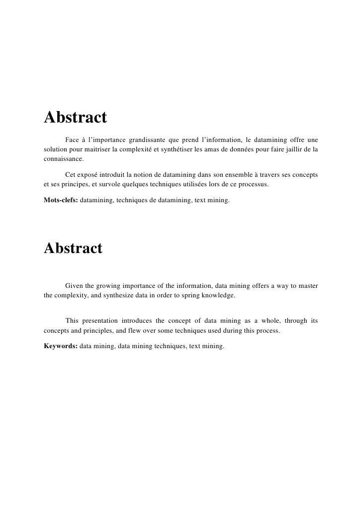 Abstract<br />Face à l'importance grandissante que prend l'information, le datamining offre une solution pour maitriser la...