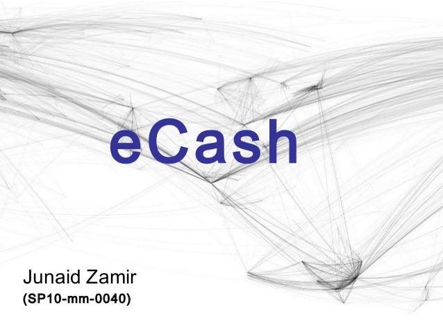 eCash Junaid Zamir (SP10-mm-0040)