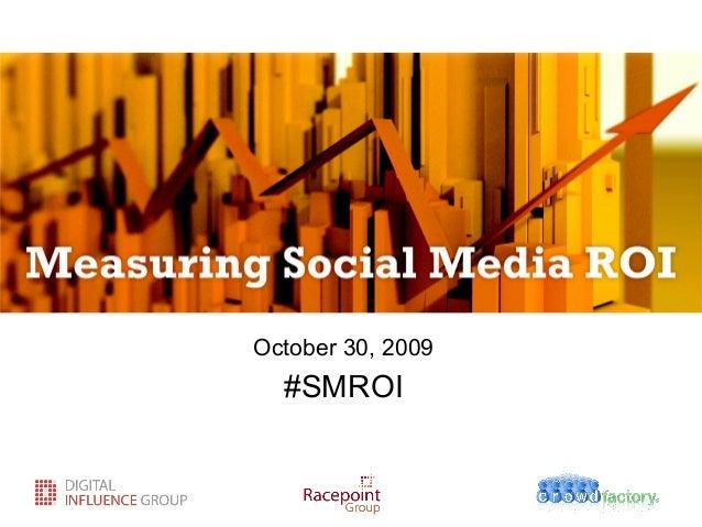 October 30, 2009 #SMROI