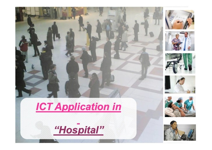 "ICT Application in   ""Hospital""        1"
