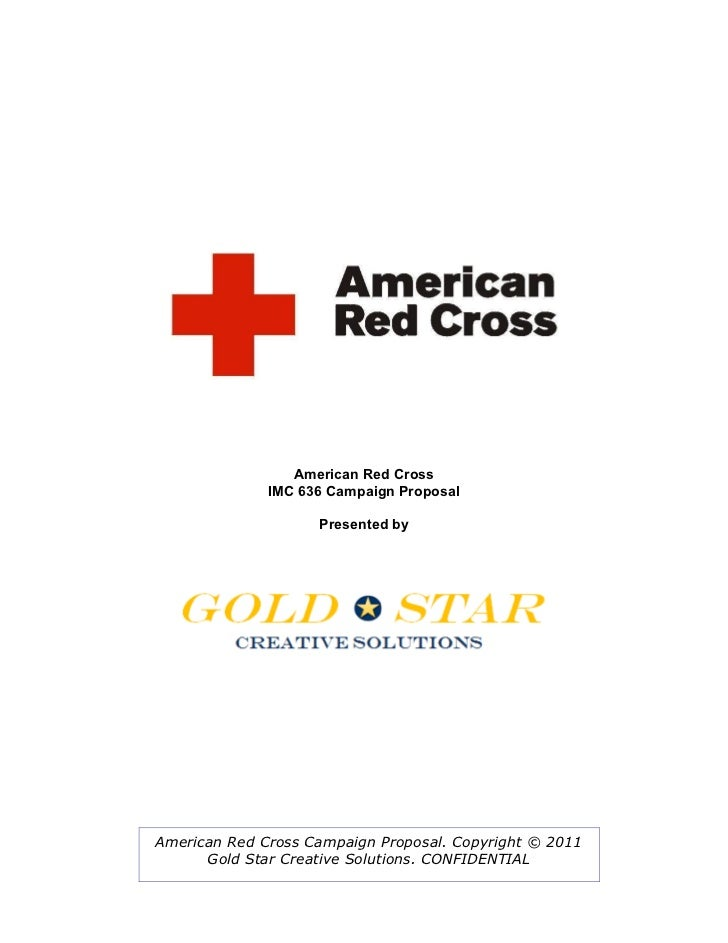 American Red Cross              IMC 636 Campaign Proposal                    Presented byAmerican Red Cross Campaign Propo...