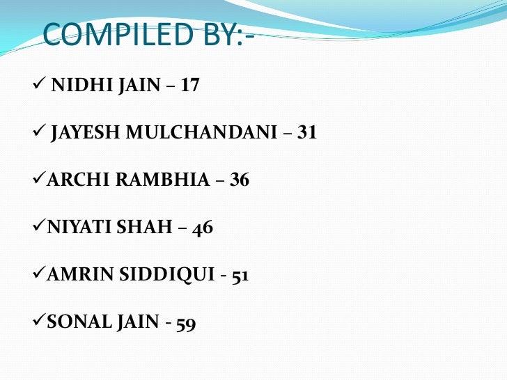 COMPILED BY:-<br /><ul><li> NIDHI JAIN –17