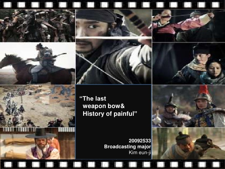 """The last weapon bow& History of painful""                 20092533        Broadcasting major                 Kim eun-ji"