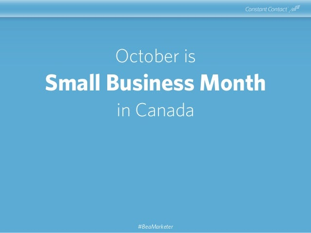 October is Small Business Month in Canada #BeaMarketer