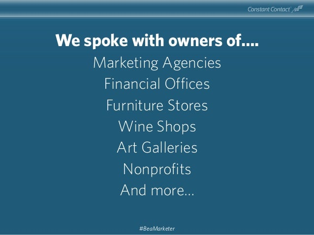 We spoke with owners of…. Marketing Agencies Financial Offices Furniture Stores Wine Shops Art Galleries Nonprofits And mo...