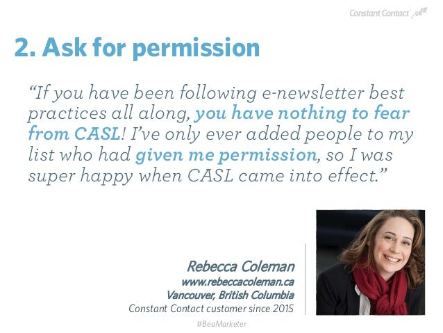 """Rebecca Coleman www.rebeccacoleman.ca Vancouver, British Columbia Constant Contact customer since 2015 """"If you have been f..."""