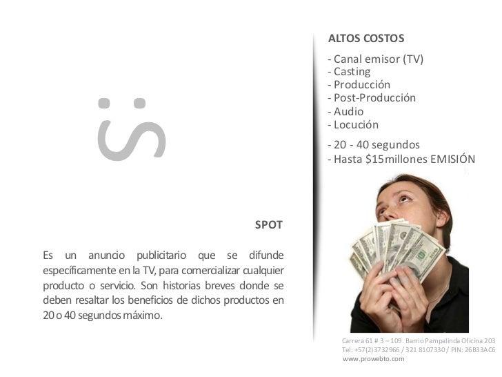 ALTOS COSTOS                                                         - Canal emisor (TV)                                  ...