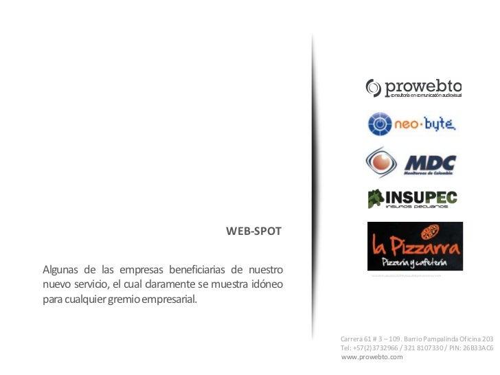 consultoría en comunicación audiovisual                                       WEB-SPOTAlgunas de las empresas beneficiaria...