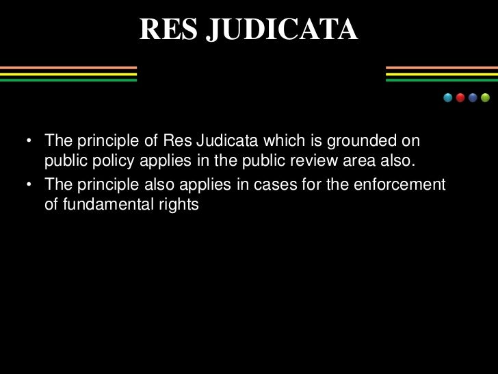 res judicata This video provides a brief explanation of res judicata visit wwwthebusinessprofessorcom for tons of free bu.