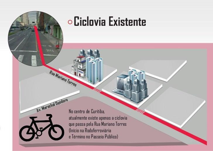 Como facilitar o uso da bicicleta na região central de Curitiba? Slide 3