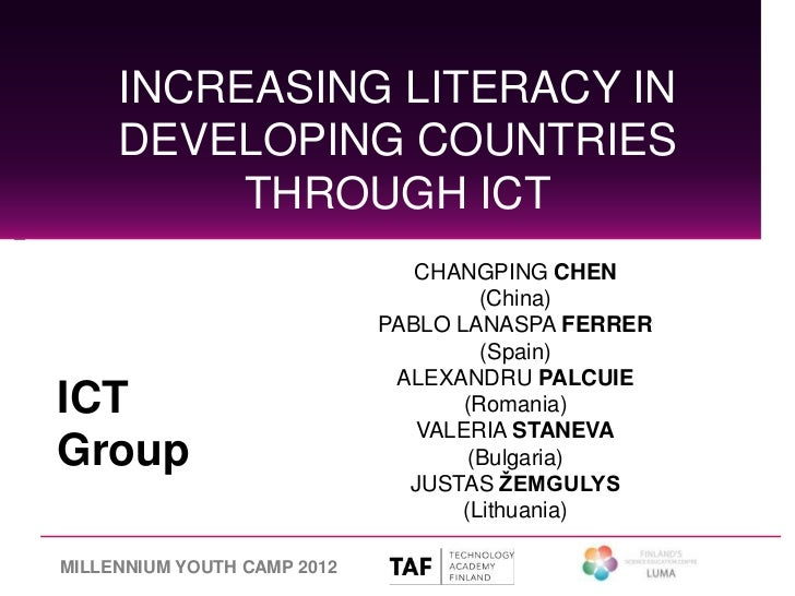 INCREASING LITERACY IN     DEVELOPING COUNTRIES          THROUGH ICT                                CHANGPING CHEN        ...