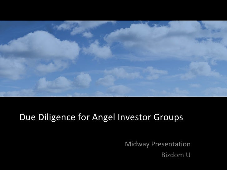 Due Diligence for Angel Investor Groups Midway Presentation Bizdom U Jun 6, 2009  | 2008 Slide   of 11 Due Intelligence | ...