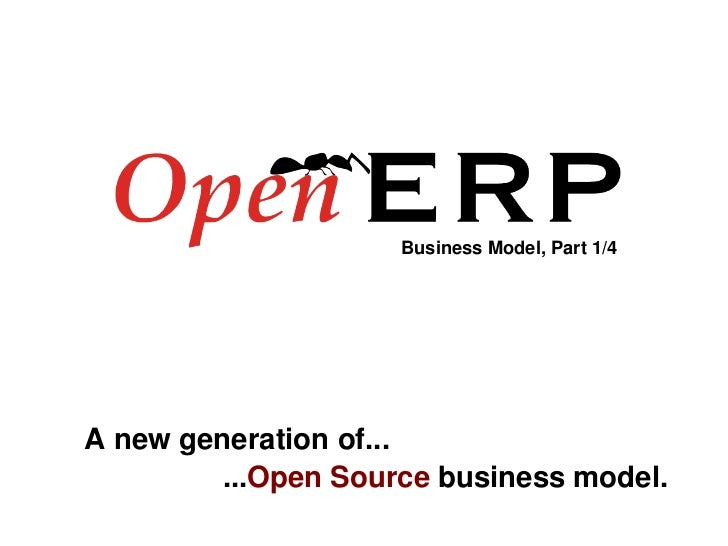 Business Model, Part 1/4         A new generation of...                      ...Open Source business model.               ...