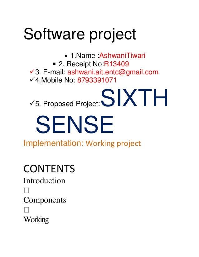 Software project               1.Name :AshwaniTiwari         2. Receipt No:R13409  3. E-mail: ashwani.ait.entc@gmail.com...