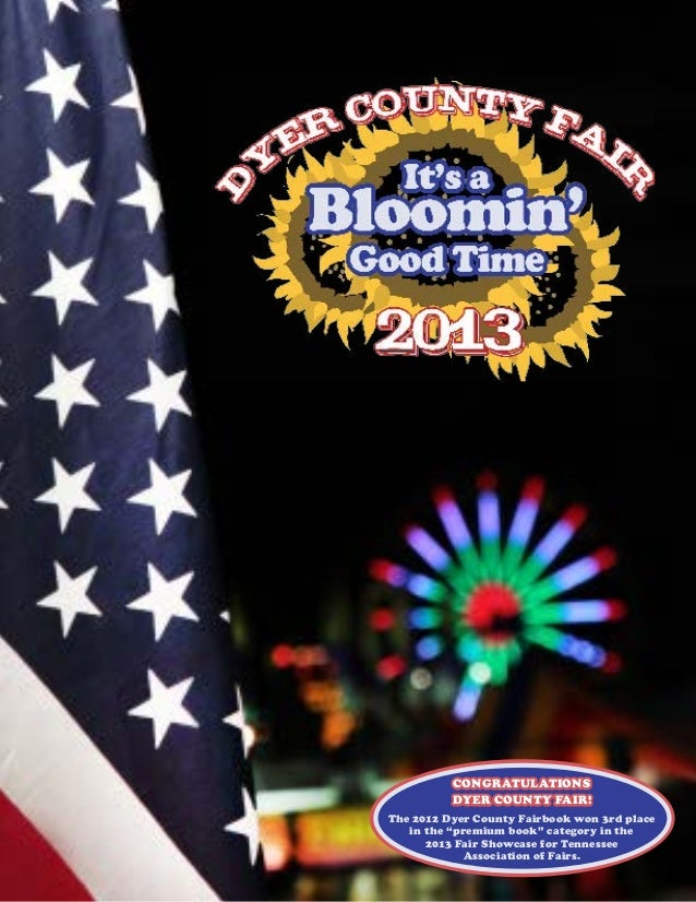 """CONGRATULATIONS DYER COUNTY FAIR! The 2012 Dyer County Fairbook won 3rd place in the """"premium book"""" category in the 2013 F..."""